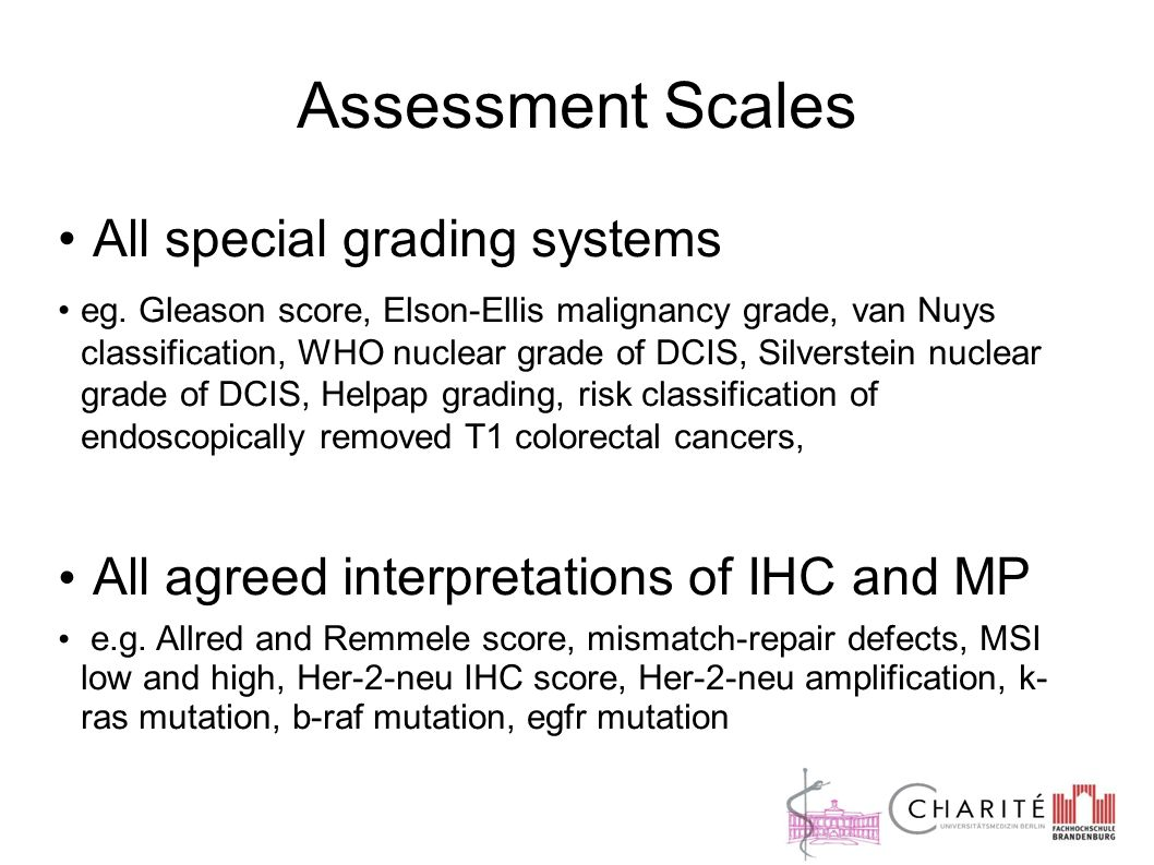 Assessment Scales All special grading systems eg.