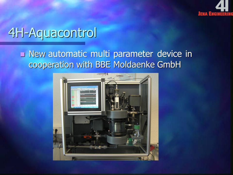 4H-Aquacontrol New automatic multi parameter device in cooperation with BBE Moldaenke GmbH New automatic multi parameter device in cooperation with BBE Moldaenke GmbH