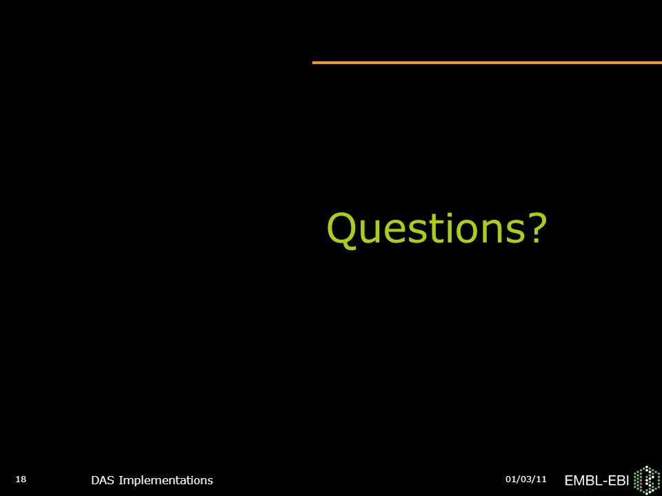 01/03/11 DAS Implementations 18 Questions?