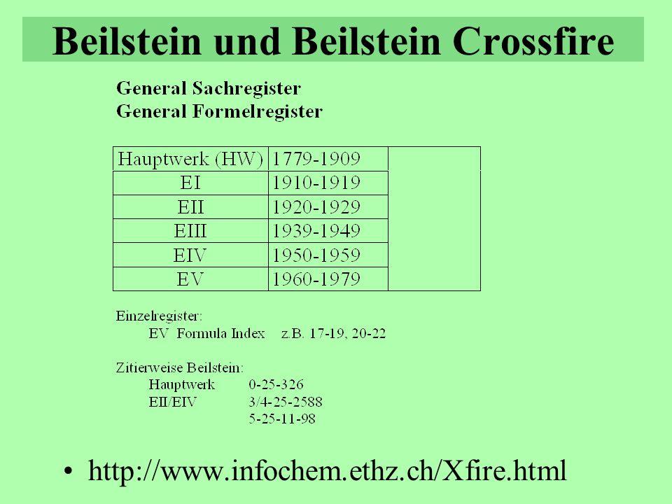 Beilstein und Beilstein Crossfire http://www.infochem.ethz.ch/Xfire.html