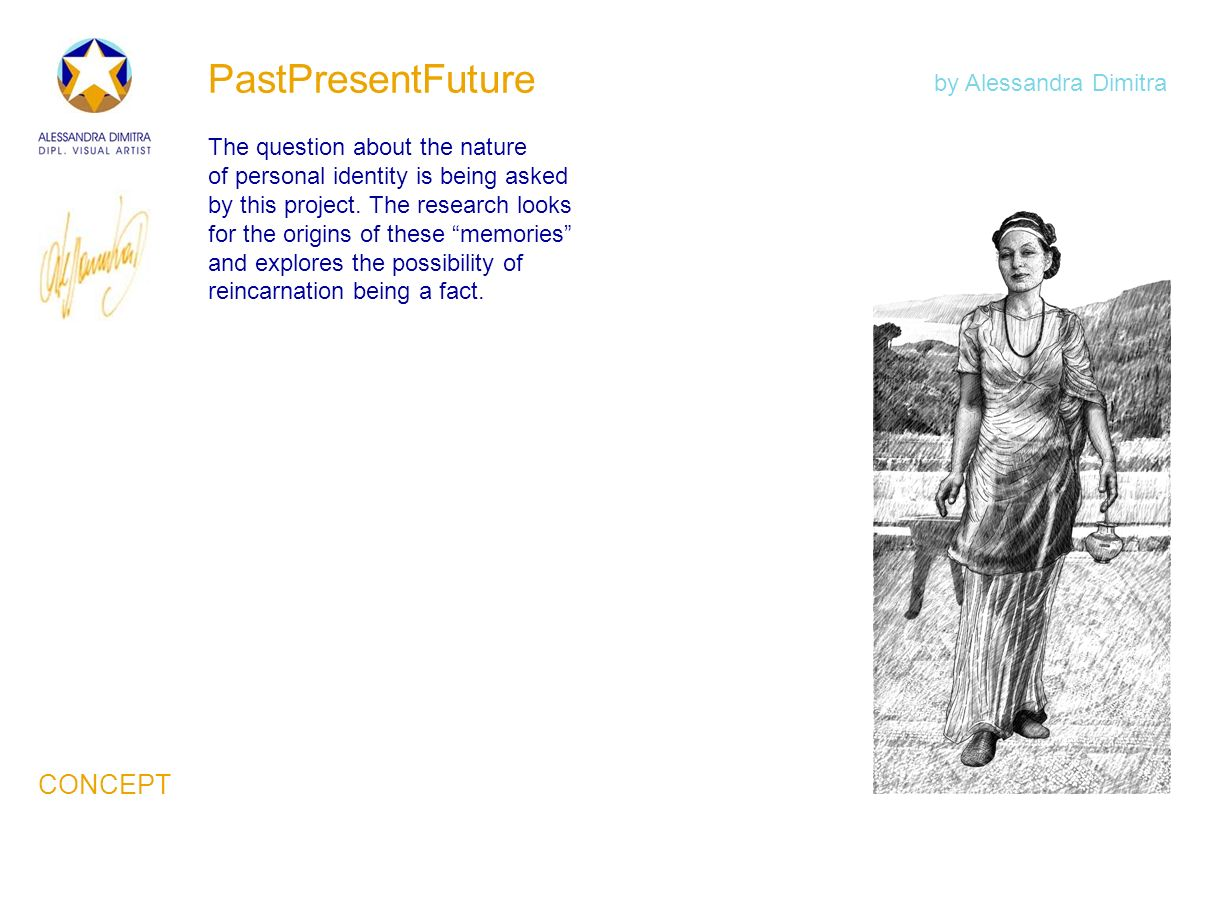 PastPresentFuture The question about the nature of personal identity is being asked by this project. The research looks for the origins of these memor