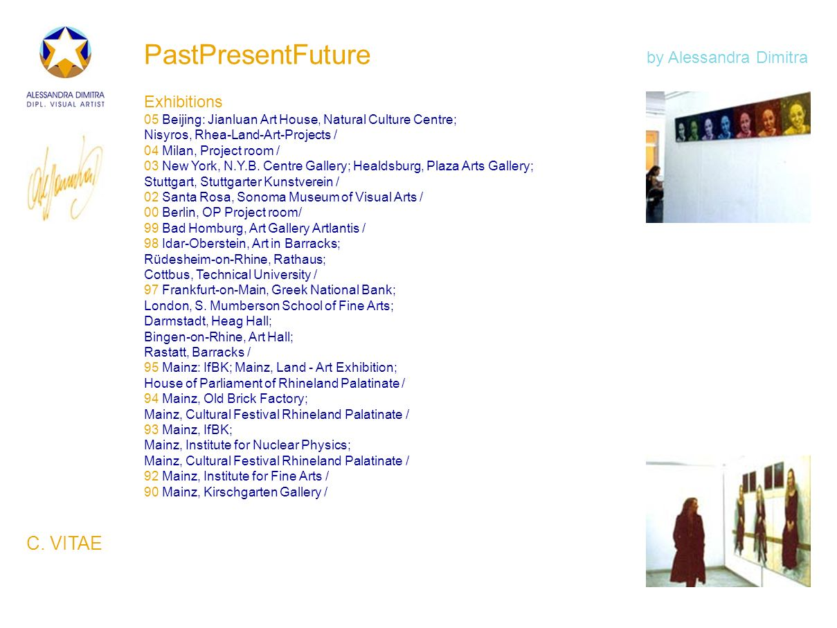 PastPresentFuture Exhibitions 05 Beijing: Jianluan Art House, Natural Culture Centre; Nisyros, Rhea-Land-Art-Projects / 04 Milan, Project room / 03 Ne