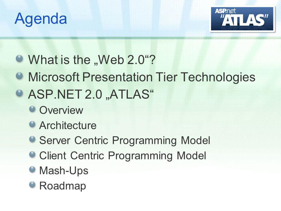 Agenda What is the Web 2.0.