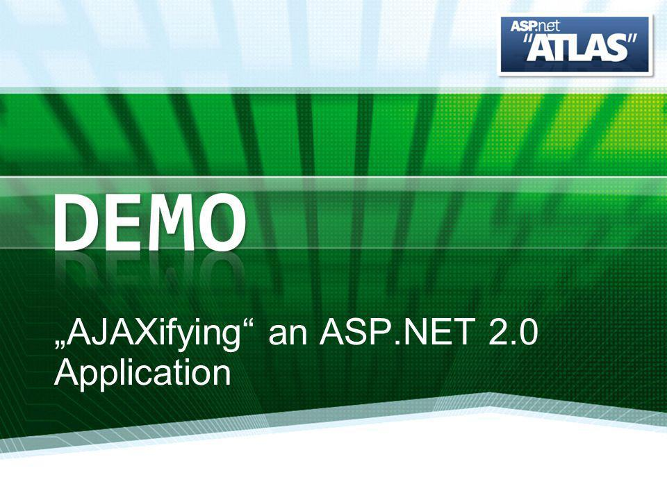 AJAXifying an ASP.NET 2.0 Application