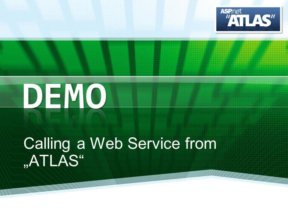Calling a Web Service from ATLAS