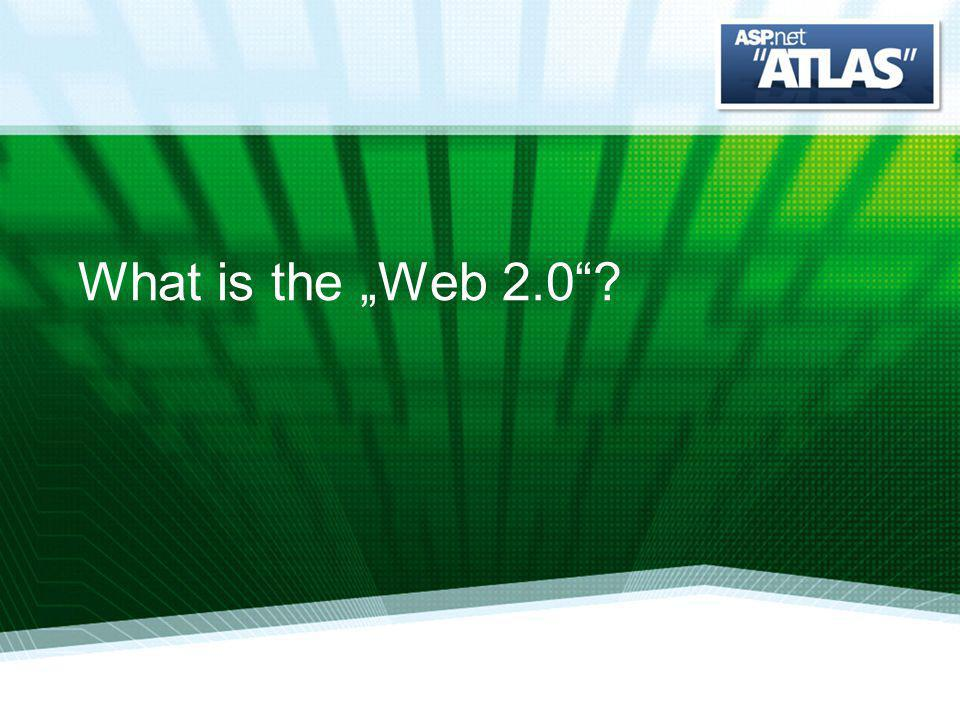 What is the Web 2.0