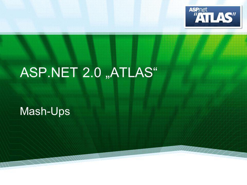 ASP.NET 2.0 ATLAS Mash-Ups