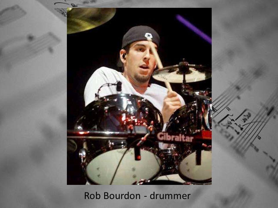 Rob Bourdon - drummer