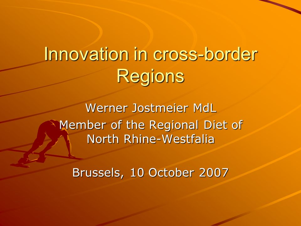 Content Cross-border cooperation between Belgium, the Netherlands and North Rhine Westfalia INTERREG programmes 2007-2013 Cross-border innovation policy: policy, objectives and strategy