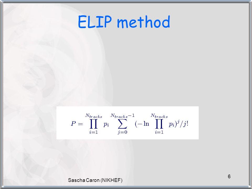 Sascha Caron (NIKHEF) 6 ELIP method