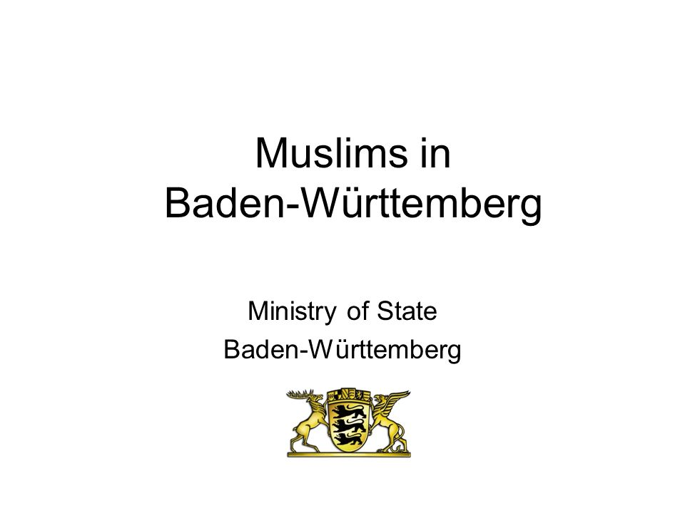 Muslims in Baden-Württemberg Ministry of State Baden-Württemberg