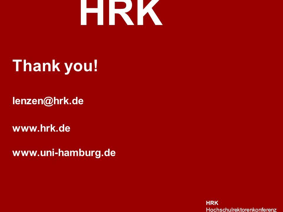 HRK HRK Hochschulrektorenkonferenz Thank you! lenzen@hrk.de www.hrk.de www.uni-hamburg.de