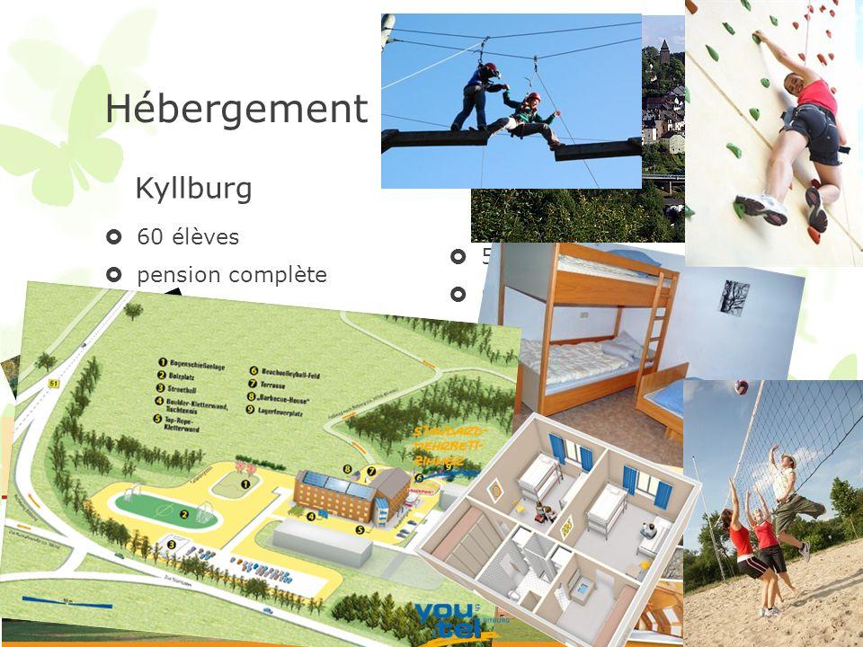 Hébergement Kyllburg 60 élèves pension complète Bitburg 50 élèves pension complète