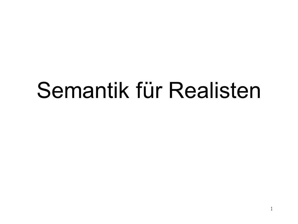 1 Semantik für Realisten