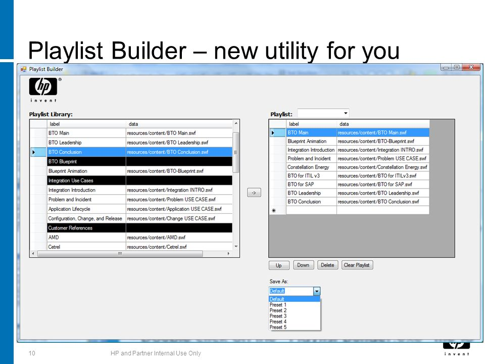 Playlist Builder – new utility for you 10HP and Partner Internal Use Only