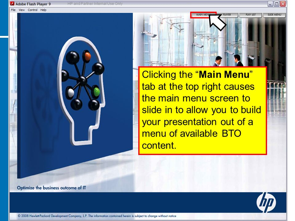 Clicking the Main Menu tab at the top right causes the main menu screen to slide in to allow you to build your presentation out of a menu of available BTO content.