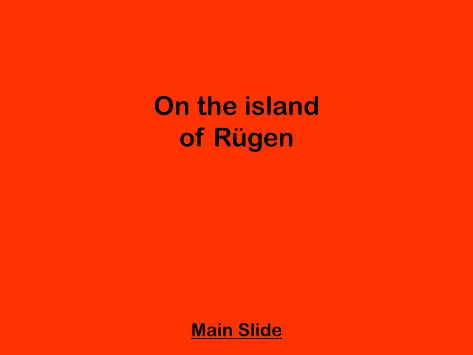 On the island of Rügen Main Slide
