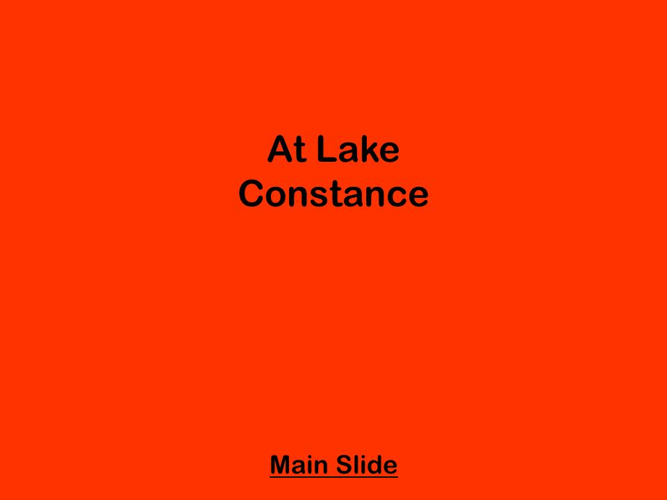 At Lake Constance Main Slide