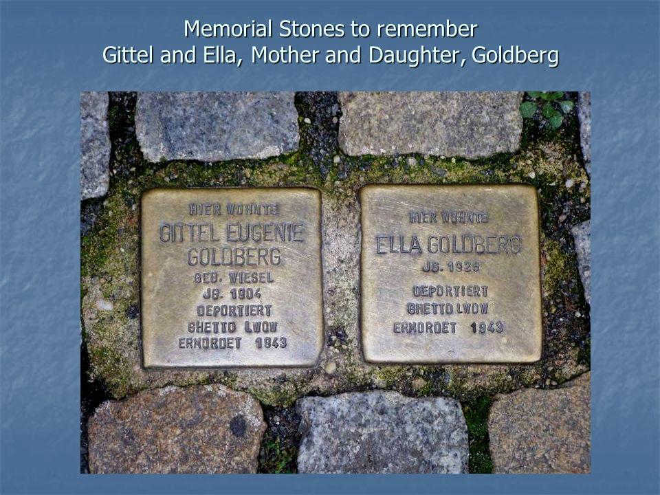 Memorial Stones to remember Gittel and Ella, Mother and Daughter, Goldberg