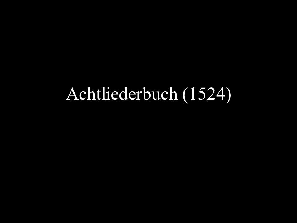 Achtliederbuch (1524)