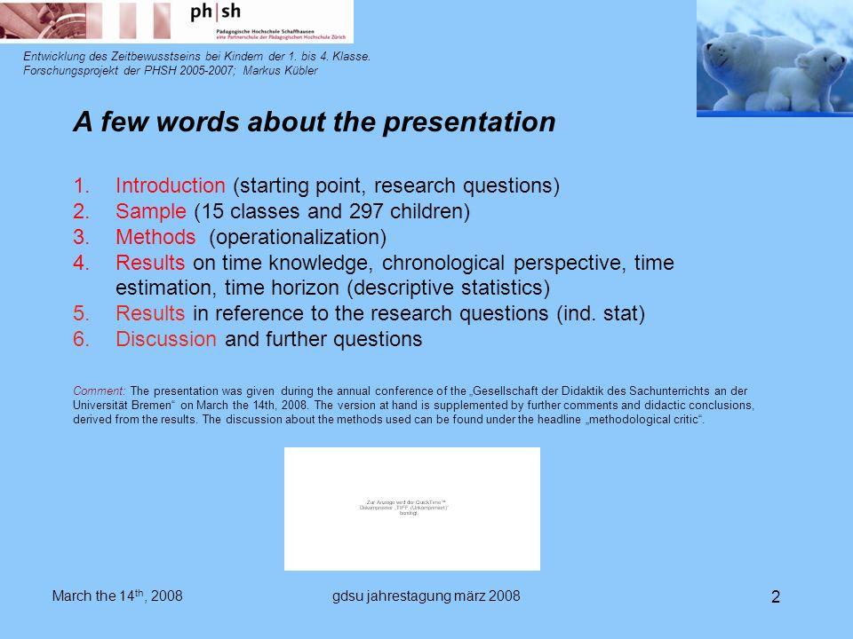 gdsu jahrestagung märz 2008 2 Entwicklung des Zeitbewusstseins bei Kindern der 1.