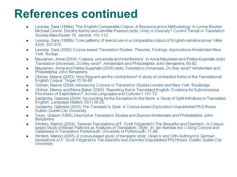 References. Baker, Mona (1993) Corpus Linguistics and Translation Studies. Implications and Applications, in Mona Baker, Gill Francis and Elena Tognin