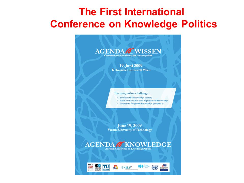 The First International Conference on Knowledge Politics