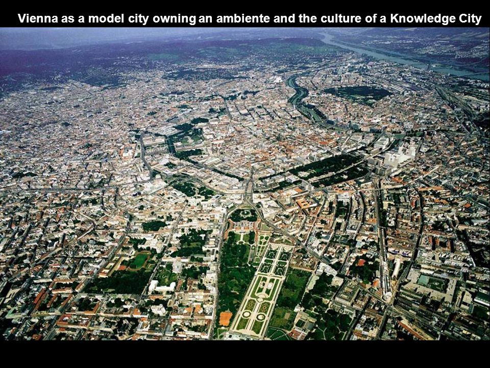 Vienna as a model city owning an ambiente and the culture of a Knowledge City