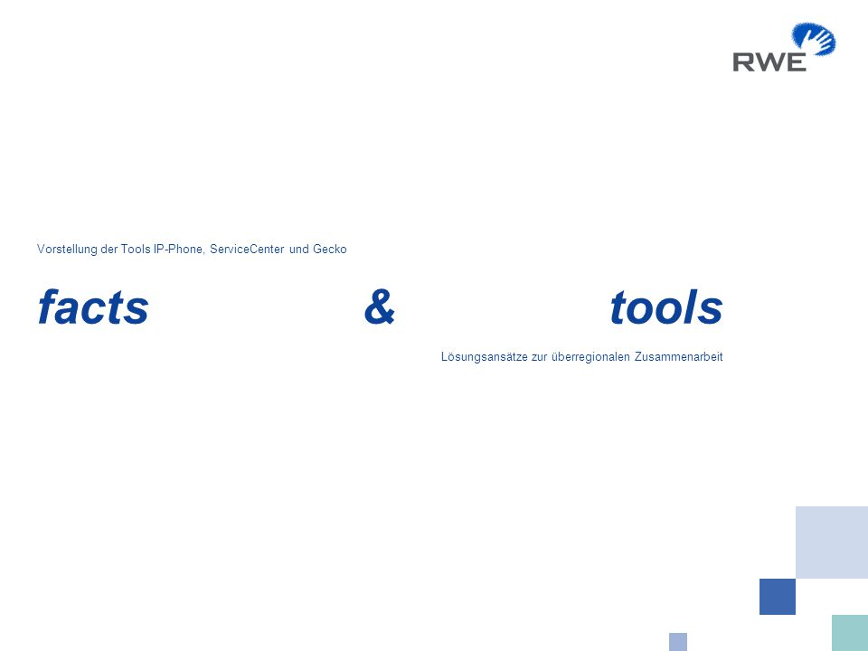 RWE IT GmbH 11.01.2008: rwe_2008_helpdesk_facts_&_tools 12 ServiceCenter: Hohe Integration