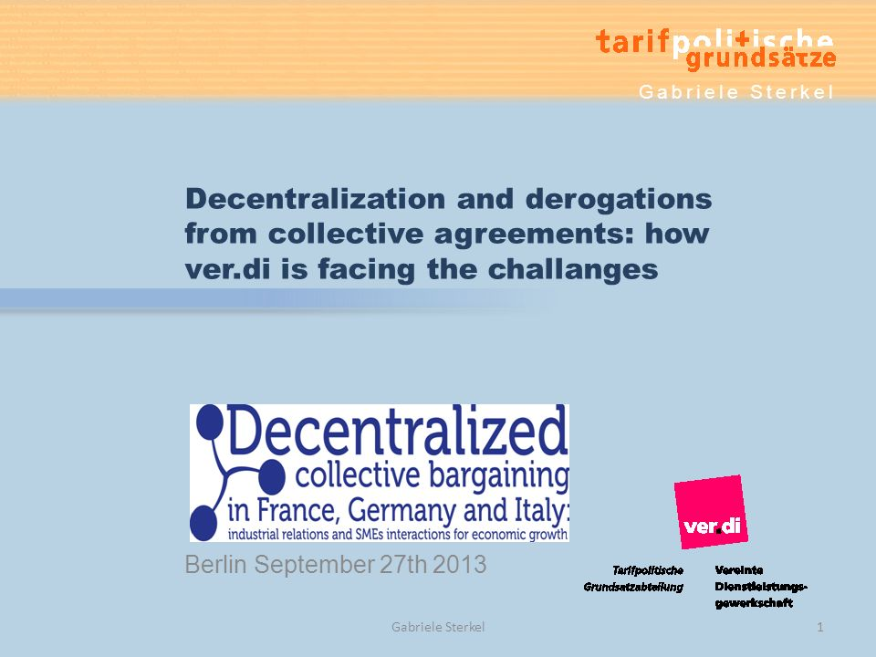 Development of wage-groups in ver.di- agreements 2011 - 2012 Gabriele Sterkel32