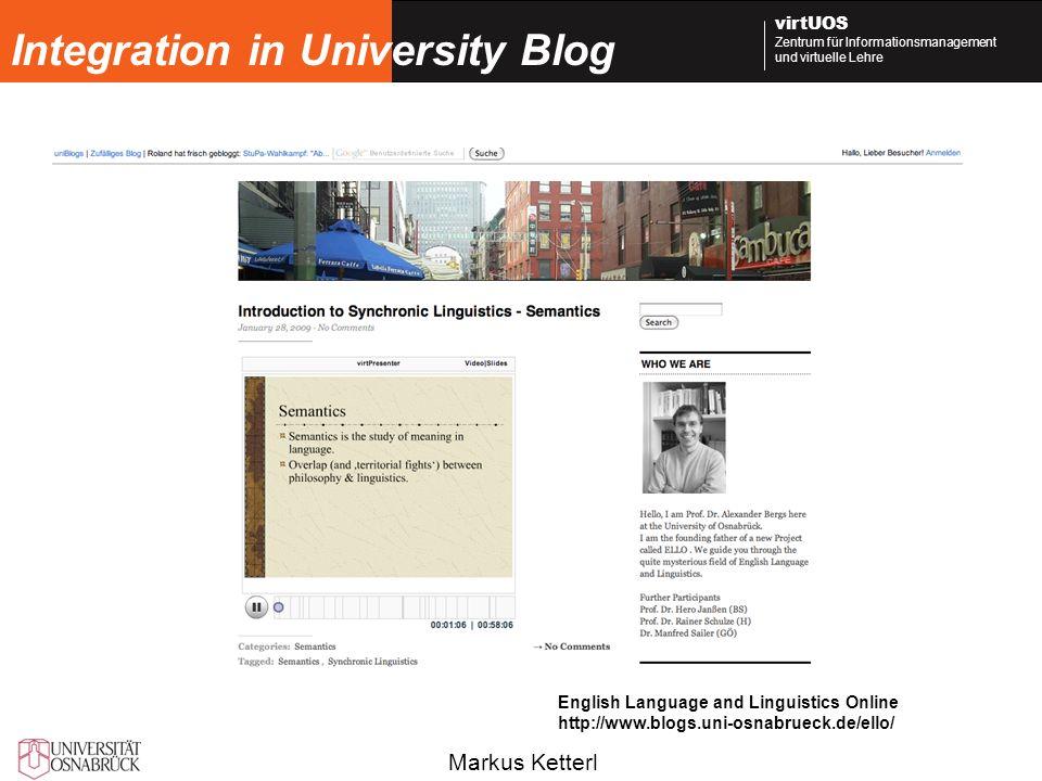 Markus Ketterl virtUOS Zentrum für Informationsmanagement und virtuelle Lehre Integration in University Blog English Language and Linguistics Online h