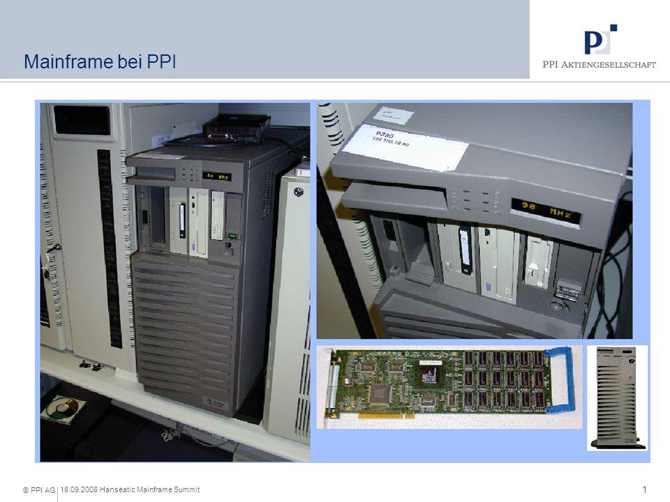 1 18.09.2008 Hanseatic Mainframe Summit © PPI AG Mainframe bei PPI