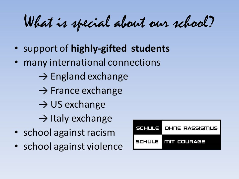 What is special about our school.