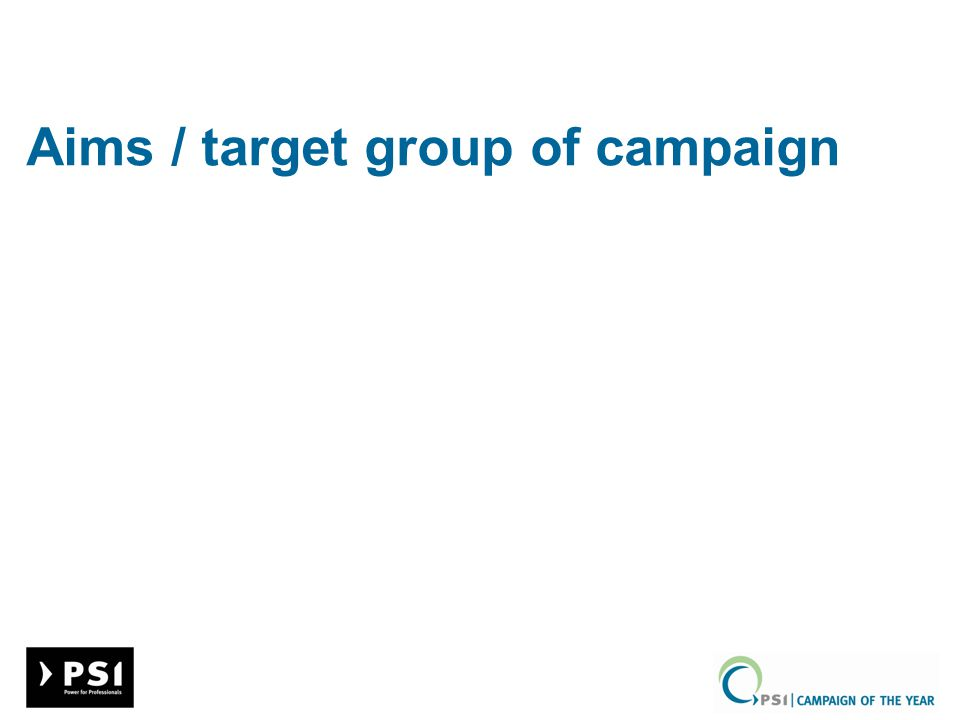 Aims / target group of campaign