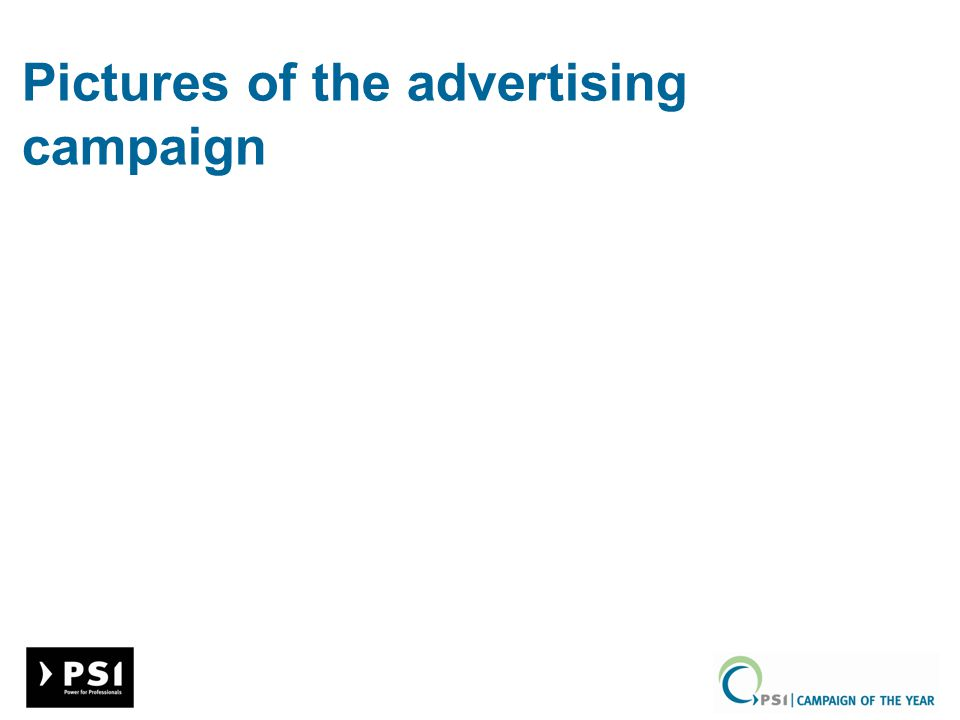 Pictures of the advertising campaign