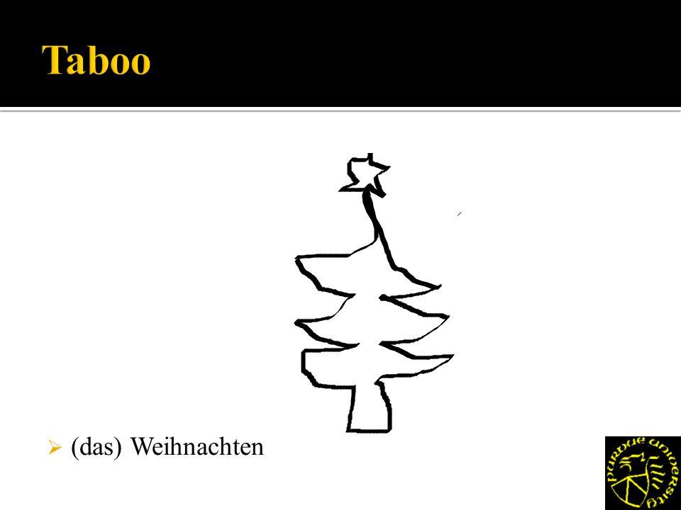 (das) Weihnachten