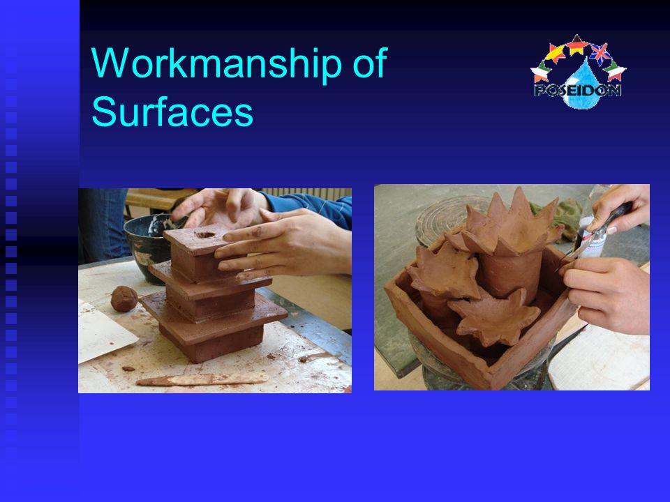 Workmanship of Surfaces