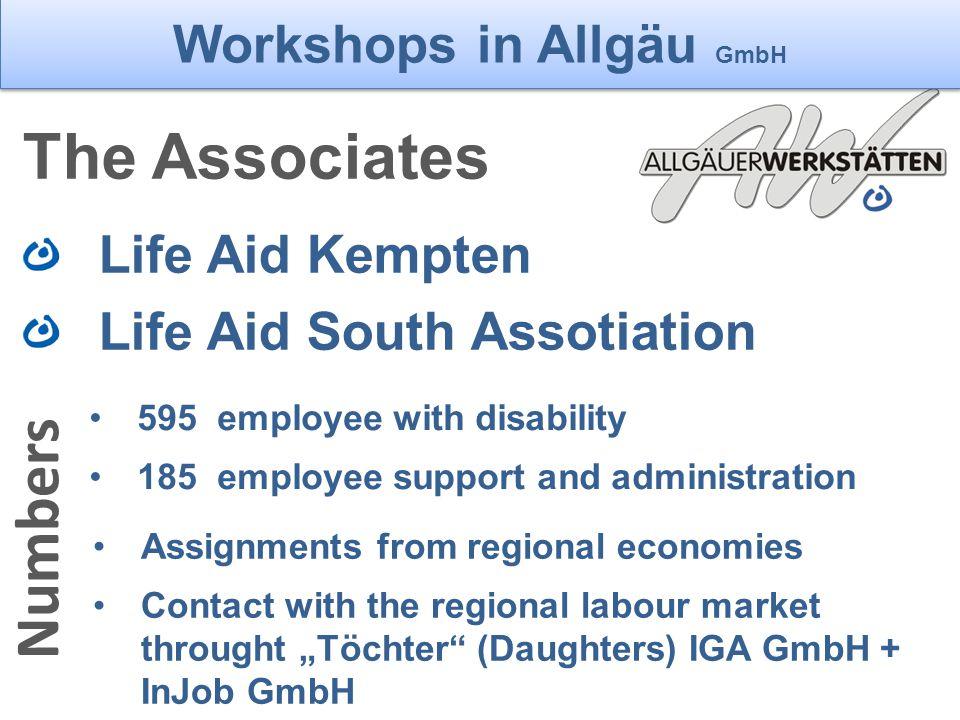 Die Allgäuer Werkstätten The Associates Life Aid Kempten Life Aid South Assotiation Workshops in Allgäu GmbH 595 employee with disability 185 employee