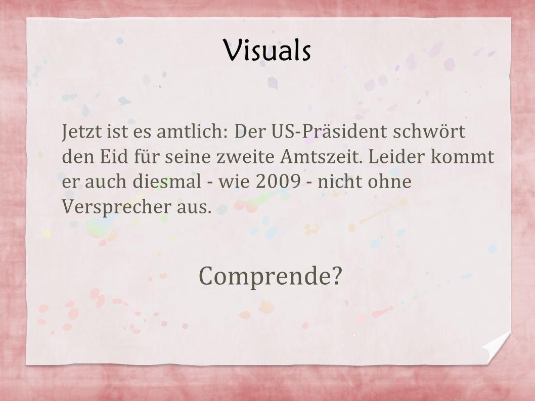 Visuals Jetzt ist es amtlich: Der US-Präsident schwört den Eid für seine zweite Amtszeit. Leider kommt er auch diesmal - wie 2009 - nicht ohne Verspre
