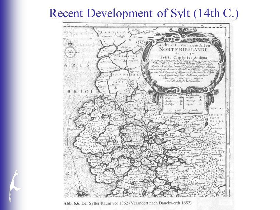Recent Development of Sylt (14th C.)