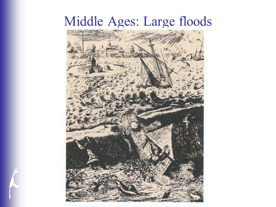 Middle Ages: Large floods