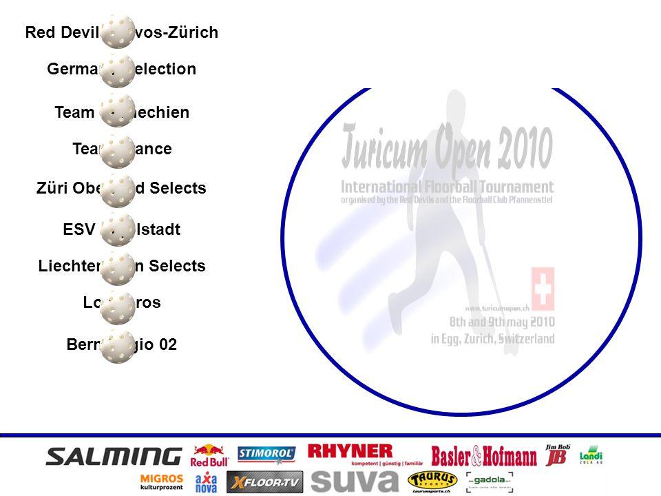 Team Tschechien Red Devils Davos-Zürich Germany Selection Team France Züri Oberland Selects ESV Ingolstadt Liechtenstein Selects Los Toros Bern Regio 02