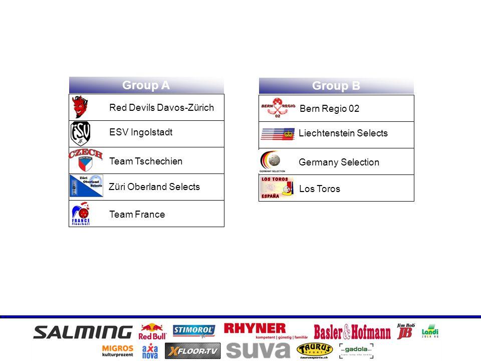 Group A Group B Red Devils Davos-Zürich Team Tschechien Team France Germany Selection Züri Oberland Selects Bern Regio 02 ESV Ingolstadt Liechtenstein Selects Los Toros