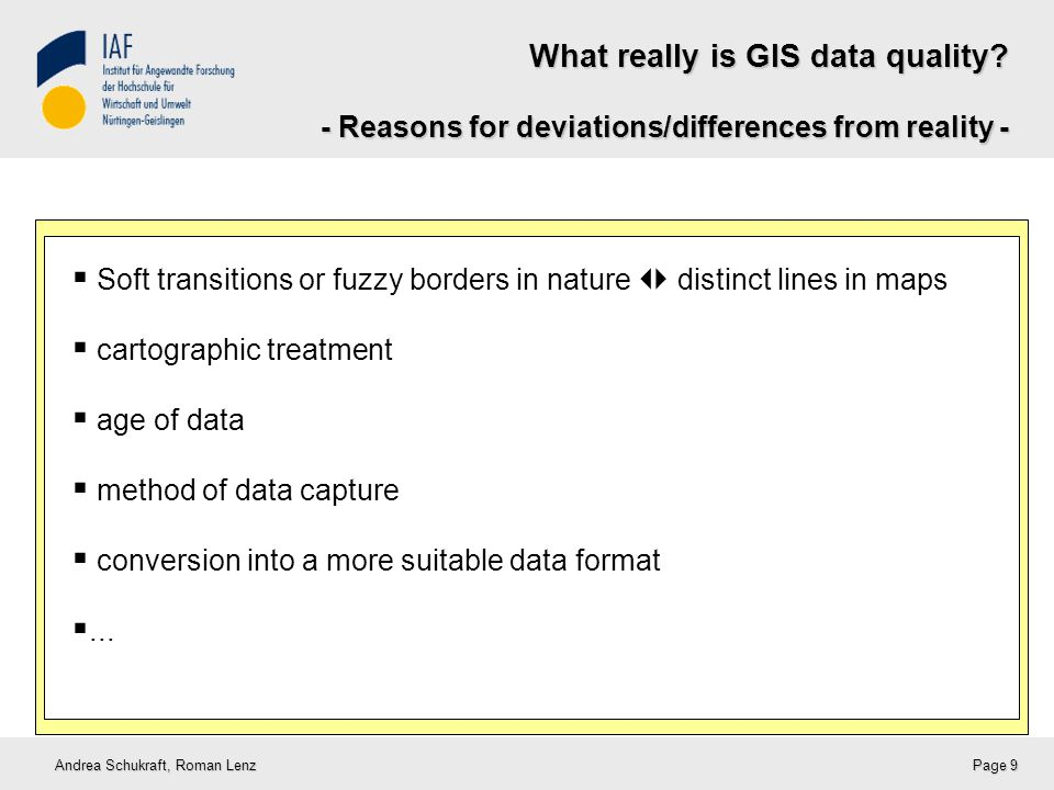 Guidelines for good practices in GIS Andrea Schukraft, Roman Lenz Page 20 Handbook on GIS data quality (management)