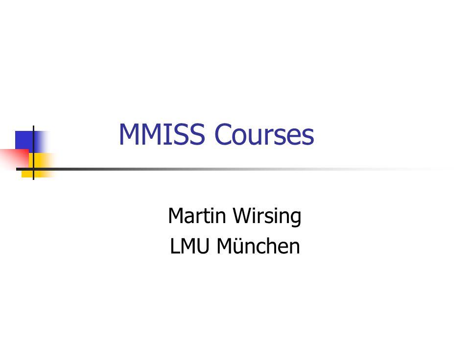 MMISS Courses Martin Wirsing LMU München