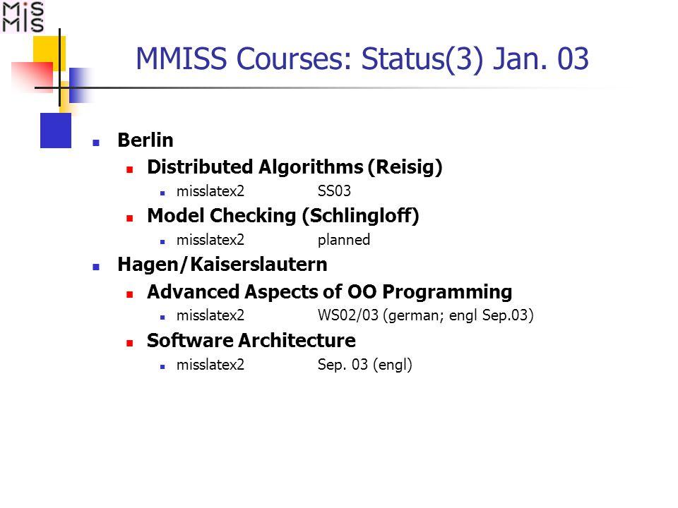 MMISS Courses: Status(3) Jan.