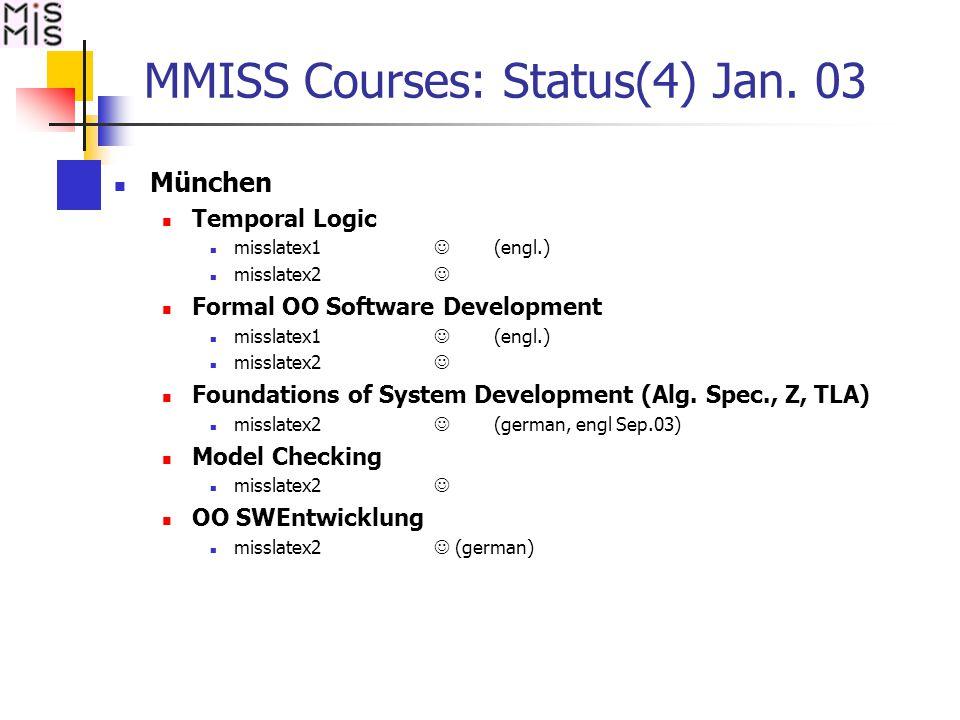MMISS Courses: Status(4) Jan.