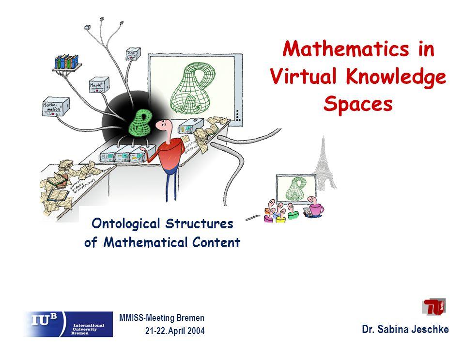 Dr. Sabina Jeschke MMISS-Meeting Bremen 21-22.
