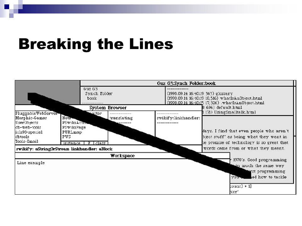 Breaking the Lines
