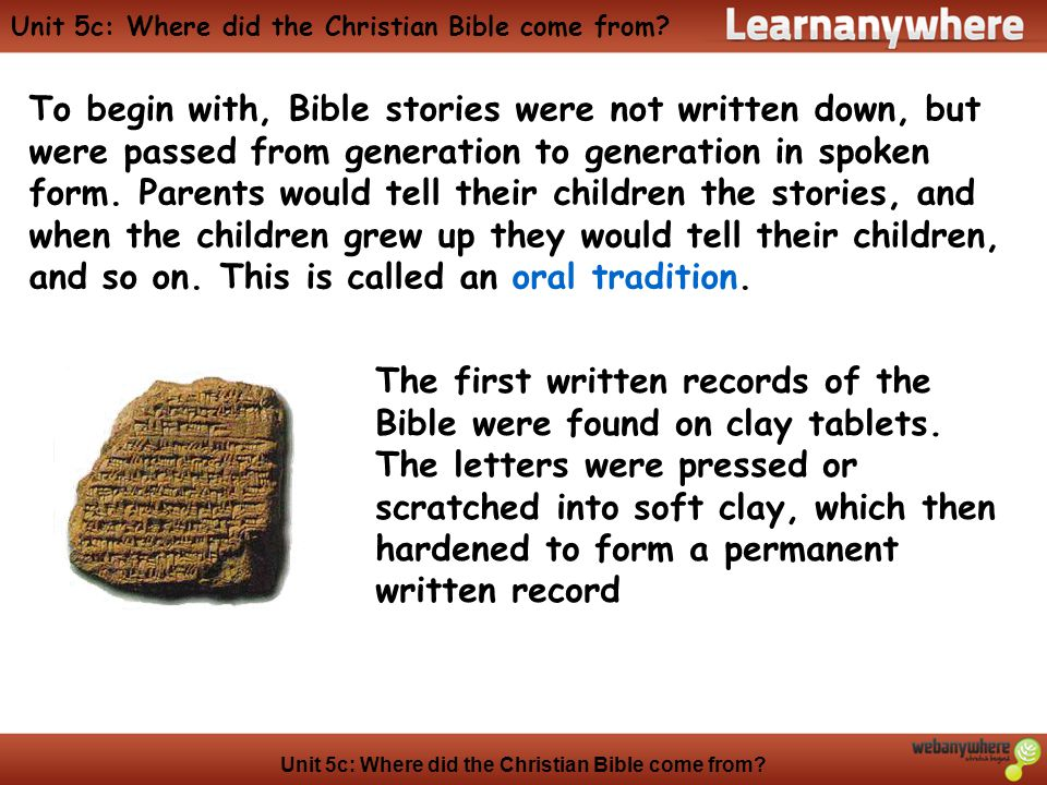 Unit 5c: Where did the Christian Bible come from.